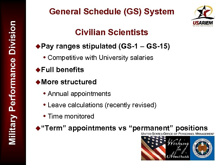 Military Performance Division General Schedule (GS) System Civilian Scientists u. Pay ranges stipulated (GS-1