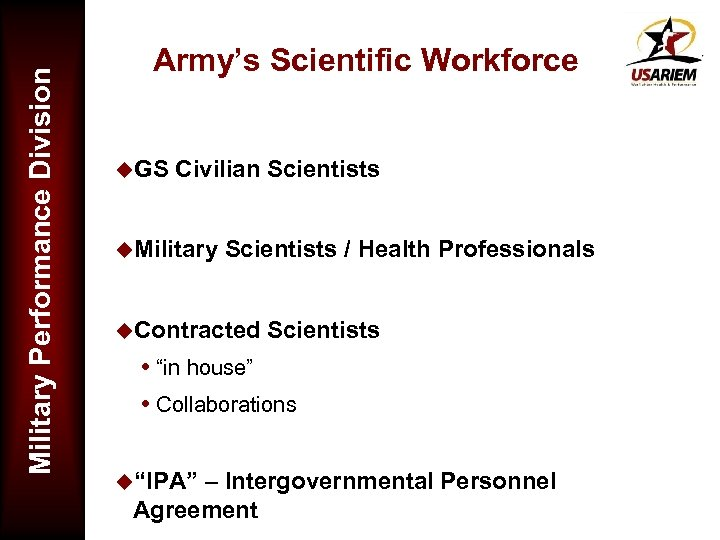 Military Performance Division Army's Scientific Workforce u. GS Civilian Scientists u. Military Scientists /