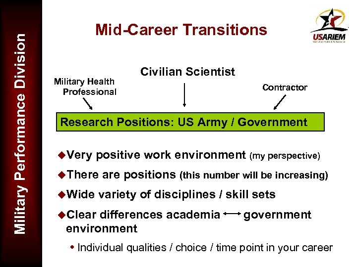 Military Performance Division Mid-Career Transitions Military Health Professional Civilian Scientist Contractor Research Positions: US