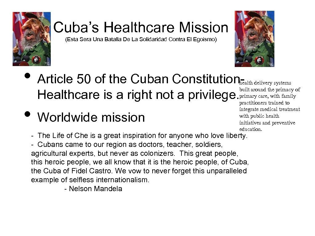 Cuba's Healthcare Mission (Esta Sera Una Batalla De La Solidaridad Contra El Egoismo) •