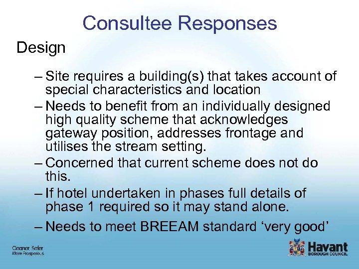 Consultee Responses Design – Site requires a building(s) that takes account of special characteristics