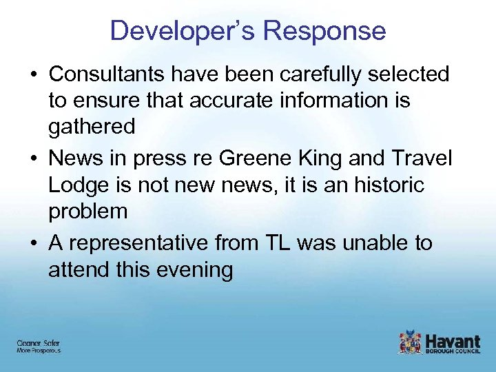 Developer's Response • Consultants have been carefully selected to ensure that accurate information is
