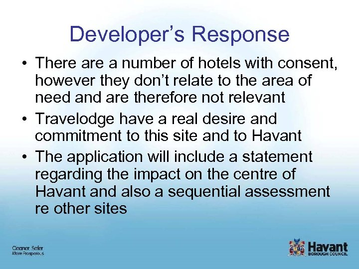 Developer's Response • There a number of hotels with consent, however they don't relate