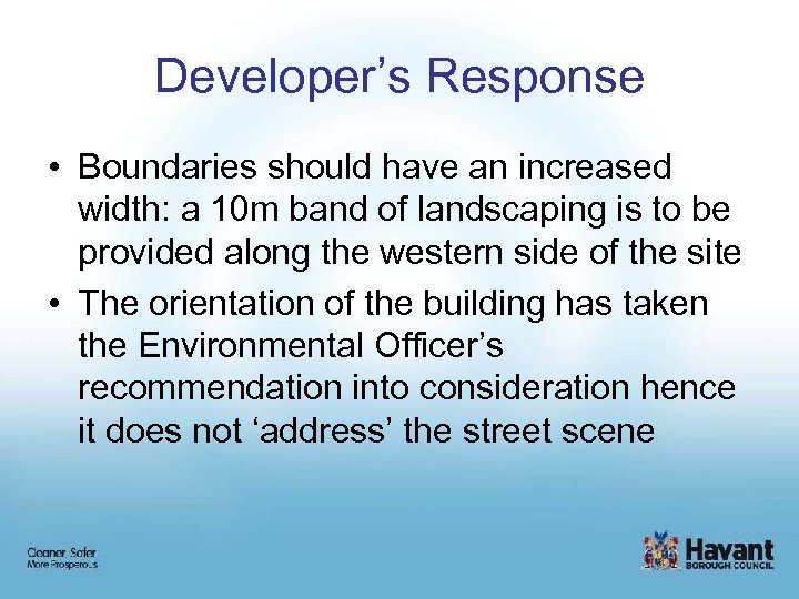 Developer's Response • Boundaries should have an increased width: a 10 m band of