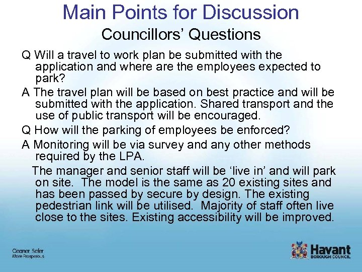 Main Points for Discussion Councillors' Questions Q Will a travel to work plan be