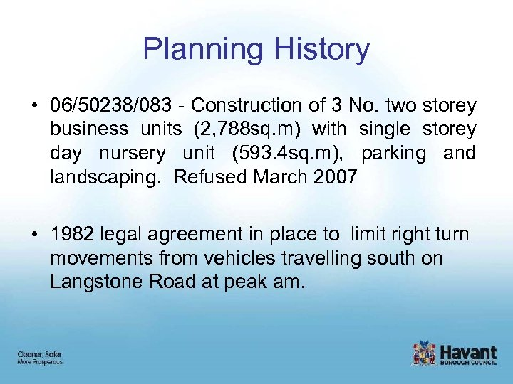 Planning History • 06/50238/083 - Construction of 3 No. two storey business units (2,