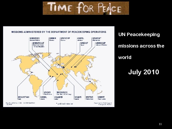 UN Peacekeeping missions across the world July 2010 11