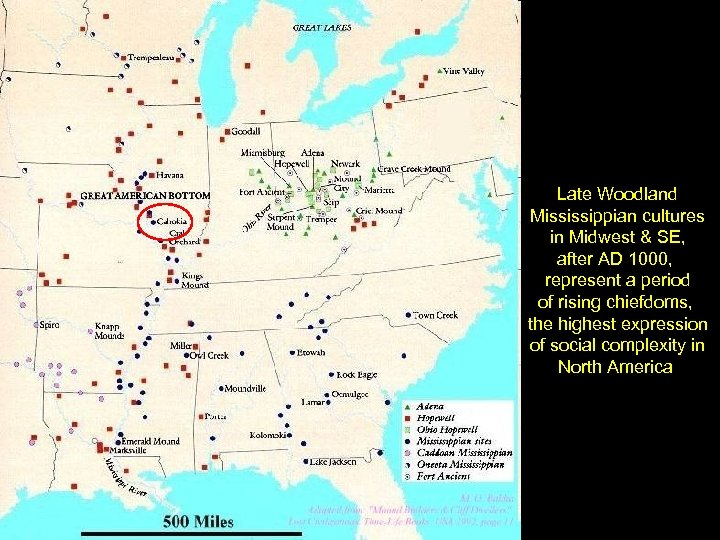 Late Woodland Mississippian cultures in Midwest & SE, after AD 1000, represent a period