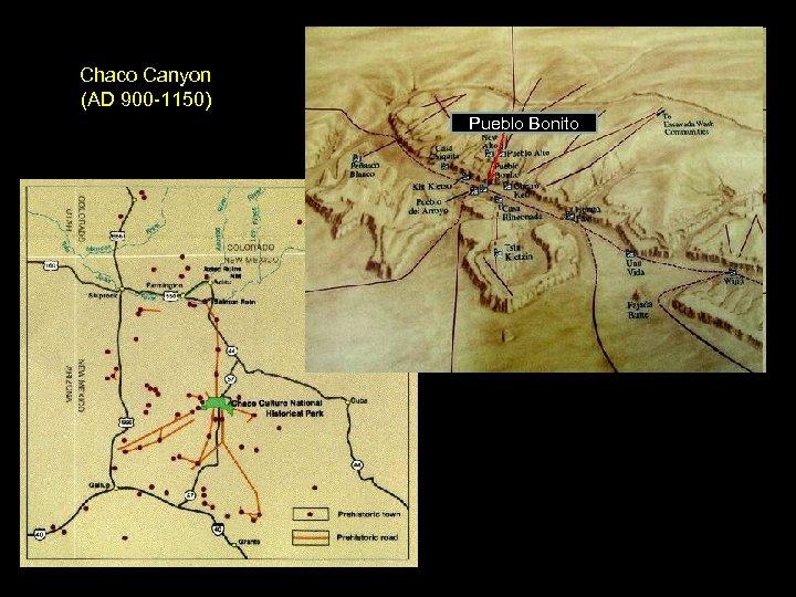 Chaco Canyon (AD 900 -1150) Pueblo Bonito
