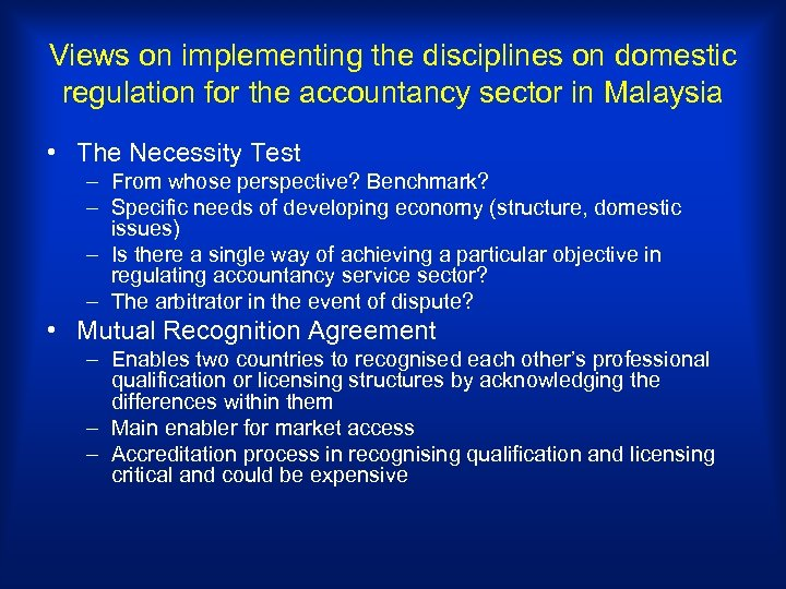 Views on implementing the disciplines on domestic regulation for the accountancy sector in Malaysia