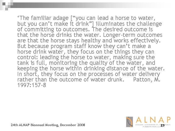 """'The familiar adage [""""you can lead a horse to water, but you can't make"""