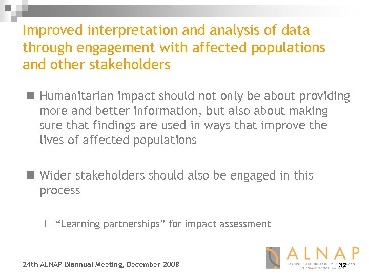 Improved interpretation and analysis of data through engagement with affected populations and other stakeholders