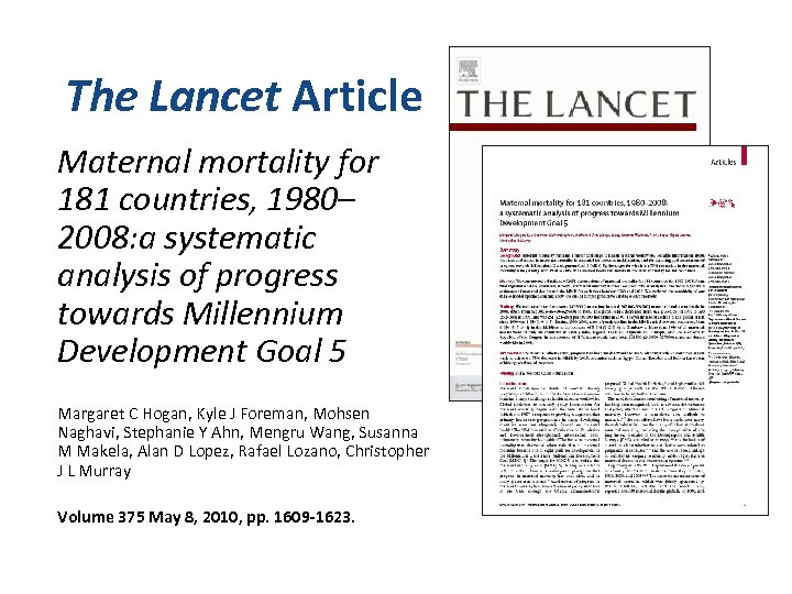 The Lancet Article Maternal mortality for 181 countries, 1980– 2008: a systematic analysis of