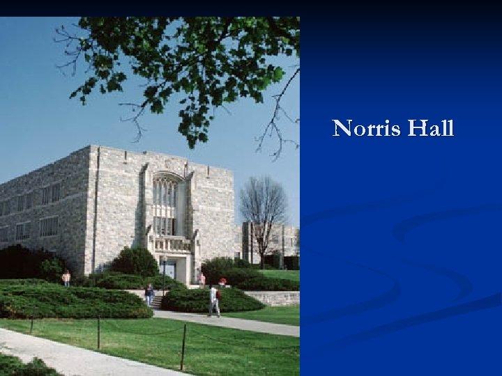 Norris Hall