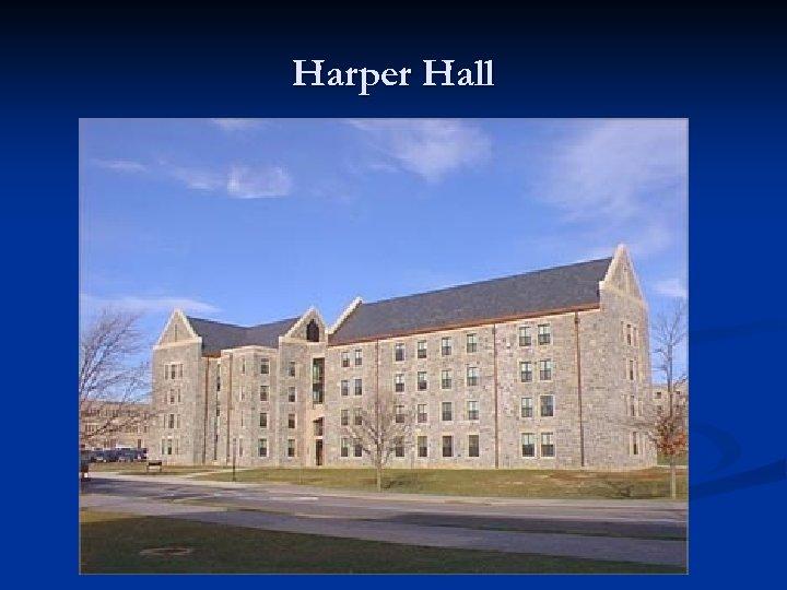 Harper Hall