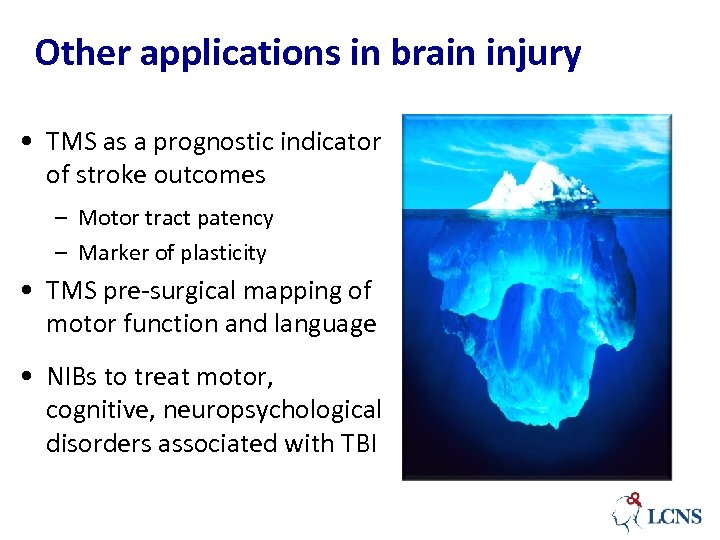 Other applications in brain injury • TMS as a prognostic indicator of stroke outcomes