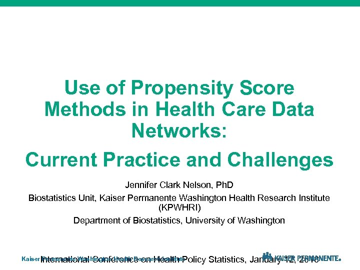 Use of Propensity Score Methods in Health Care Data Networks: Current Practice and Challenges