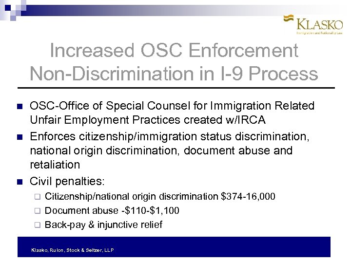 Increased OSC Enforcement Non-Discrimination in I-9 Process OSC-Office of Special Counsel for Immigration Related