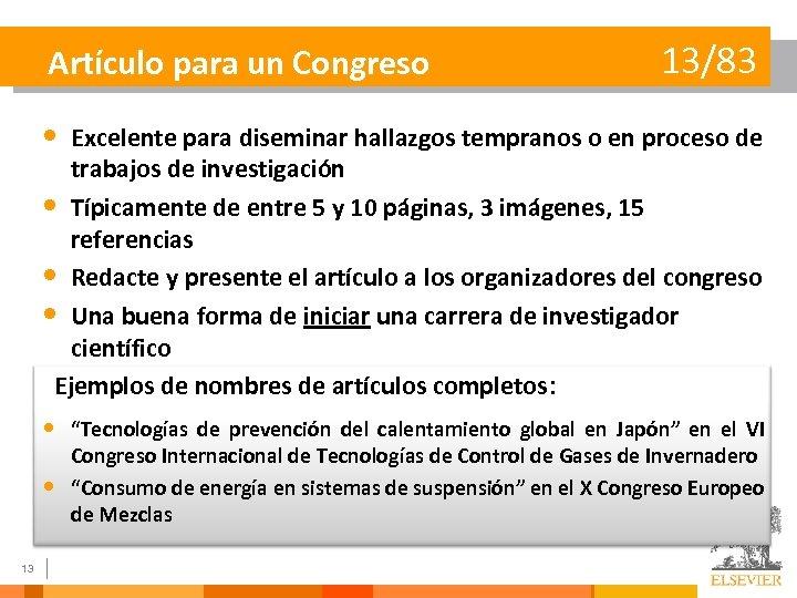 Artículo para un Congreso 13/83 • Excelente para diseminar hallazgos tempranos o en proceso