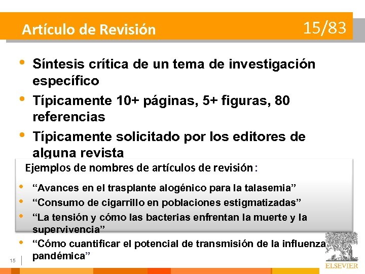 Artículo de Revisión 15/83 • Síntesis crítica de un tema de investigación específico •
