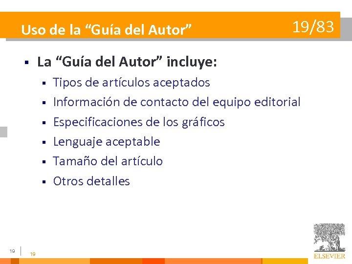 """Uso de la """"Guía del Autor"""" La """"Guía del Autor"""" incluye: § § §"""