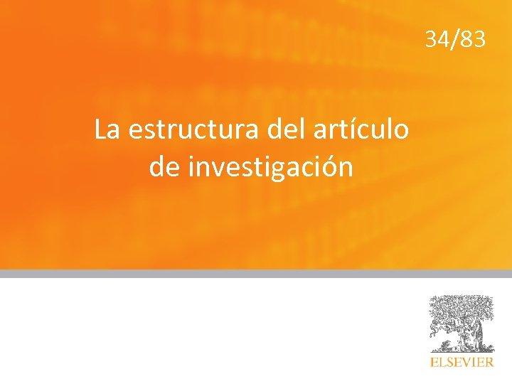 34/83 La estructura del artículo de investigación