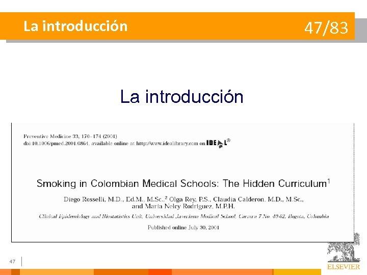 La introducción 47 47/83