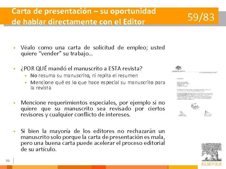 Carta de presentación – su oportunidad de hablar directamente con el Editor § Véalo