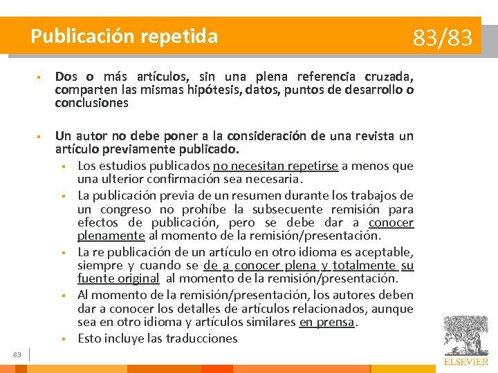 Publicación repetida 83/83 § § 83 Dos o más artículos, sin una plena referencia