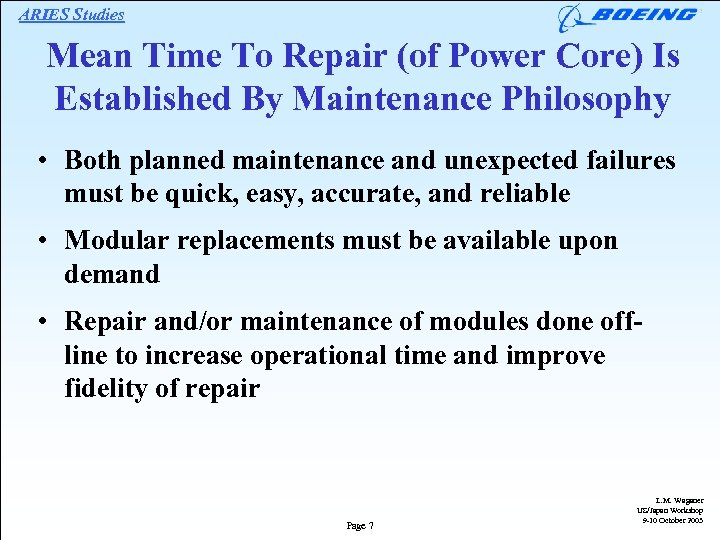 ARIES Studies Mean Time To Repair (of Power Core) Is Established By Maintenance Philosophy