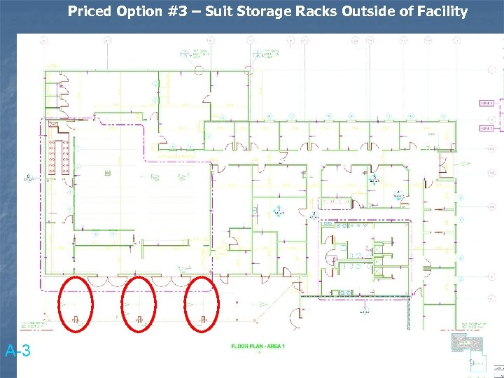 Priced Option #3 – Suit Storage Racks Outside of Facility A-3 9