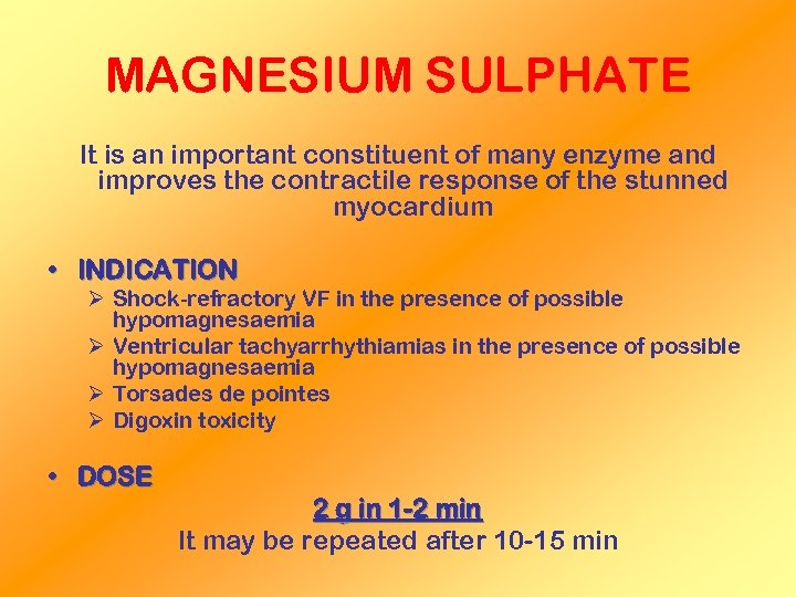 MAGNESIUM SULPHATE It is an important constituent of many enzyme and improves the contractile