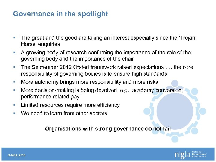Governance in the spotlight § The great and the good are taking an interest