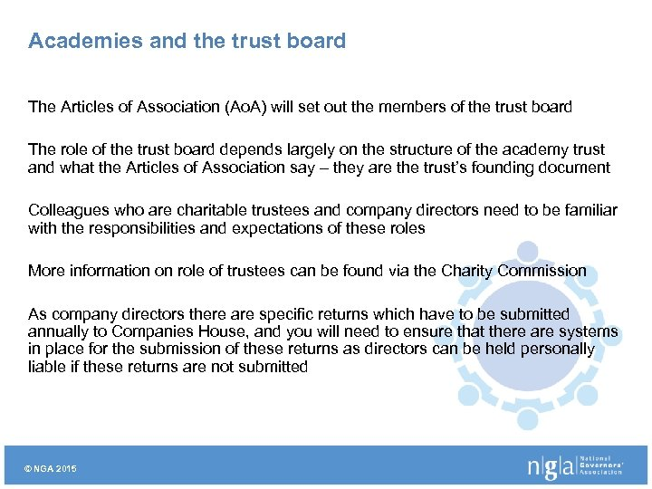 Academies and the trust board The Articles of Association (Ao. A) will set out