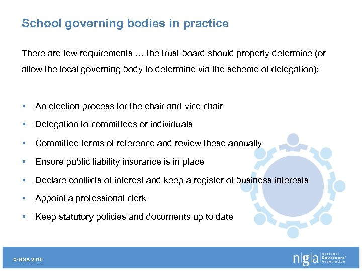 School governing bodies in practice There are few requirements … the trust board should