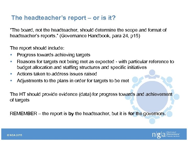 "The headteacher's report – or is it? ""The board, not the headteacher, should determine"