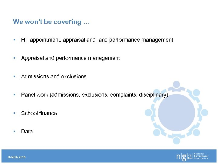 We won't be covering … § HT appointment, appraisal and performance management § Appraisal