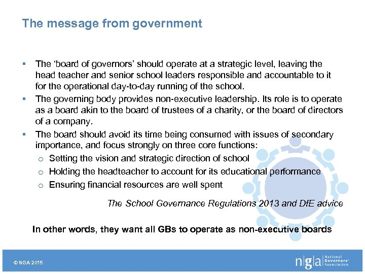 The message from government § § § The 'board of governors' should operate at