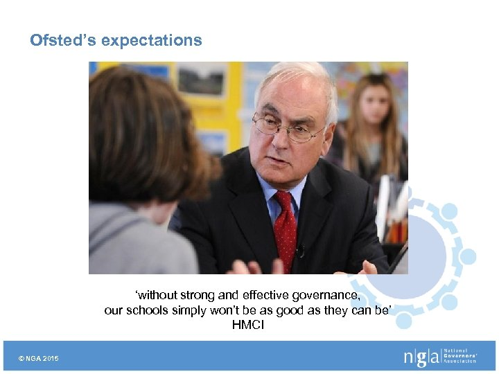 Ofsted's expectations 'without strong and effective governance, our schools simply won't be as good