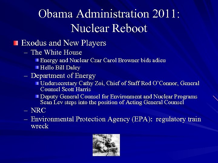 Obama Administration 2011: Nuclear Reboot Exodus and New Players – The White House Energy