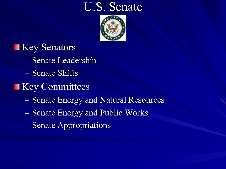 U. S. Senate Key Senators – Senate Leadership – Senate Shifts Key Committees –