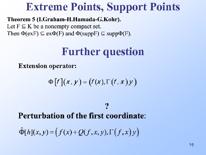 Extreme Points, Support Points Further question Extension operator: 16