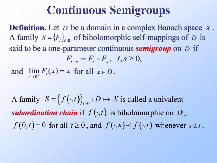 Continuous Semigroups