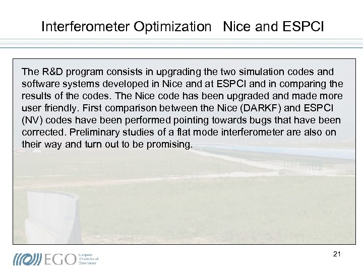 Interferometer Optimization Nice and ESPCI The R&D program consists in upgrading the two simulation