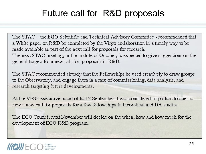 Future call for R&D proposals The STAC – the EGO Scientific and Technical Advisory