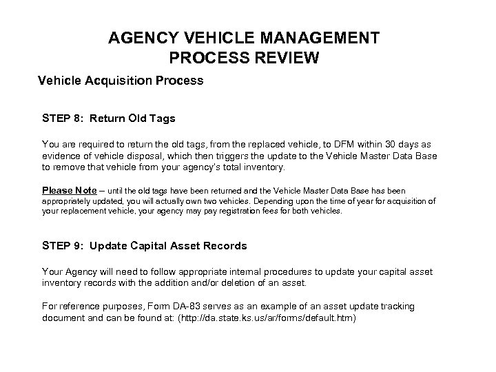 AGENCY VEHICLE MANAGEMENT PROCESS REVIEW Vehicle Acquisition Process STEP 8: Return Old Tags You