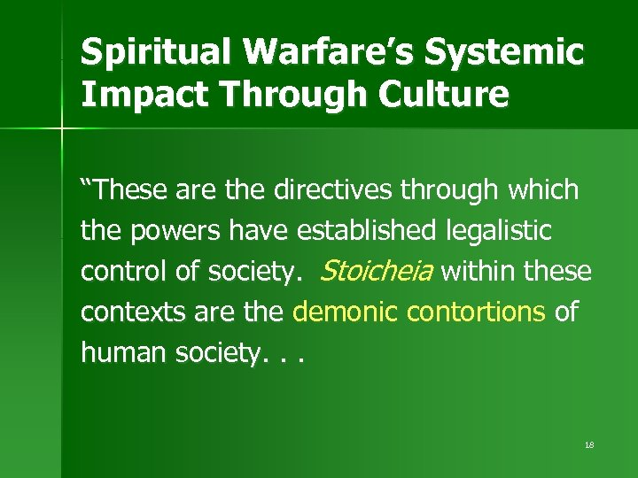 "Spiritual Warfare's Systemic Impact Through Culture ""These are the directives through which the powers"