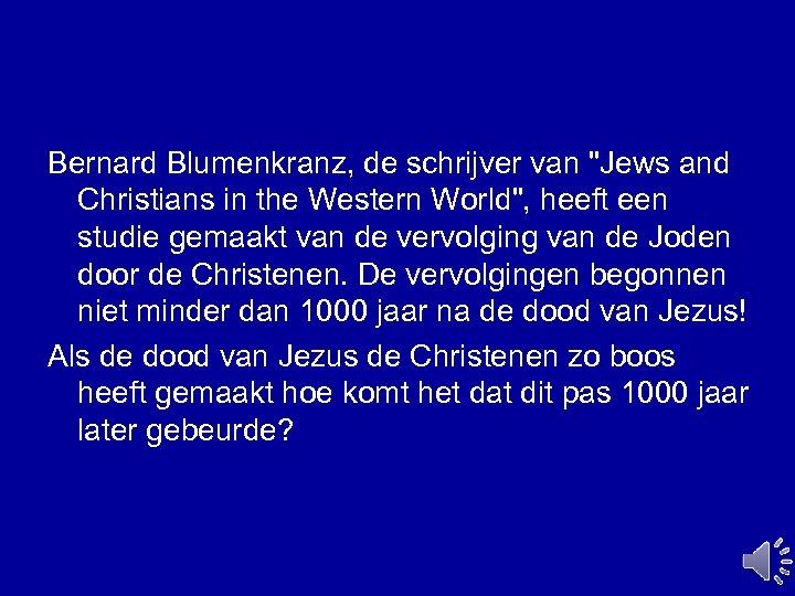 Bernard Blumenkranz, de schrijver van