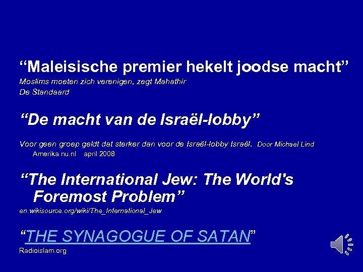 """""""Maleisische premier hekelt joodse macht"""" Moslims moeten zich verenigen, zegt Mahathir De Standaard """"De"""