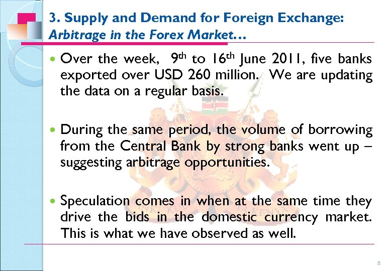 3. Supply and Demand for Foreign Exchange: Arbitrage in the Forex Market… Over the